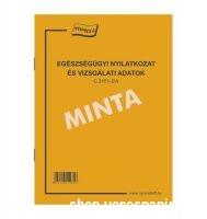 Egészségügyi nyilatkozat és vizsgálati adatok C.3151-2/A